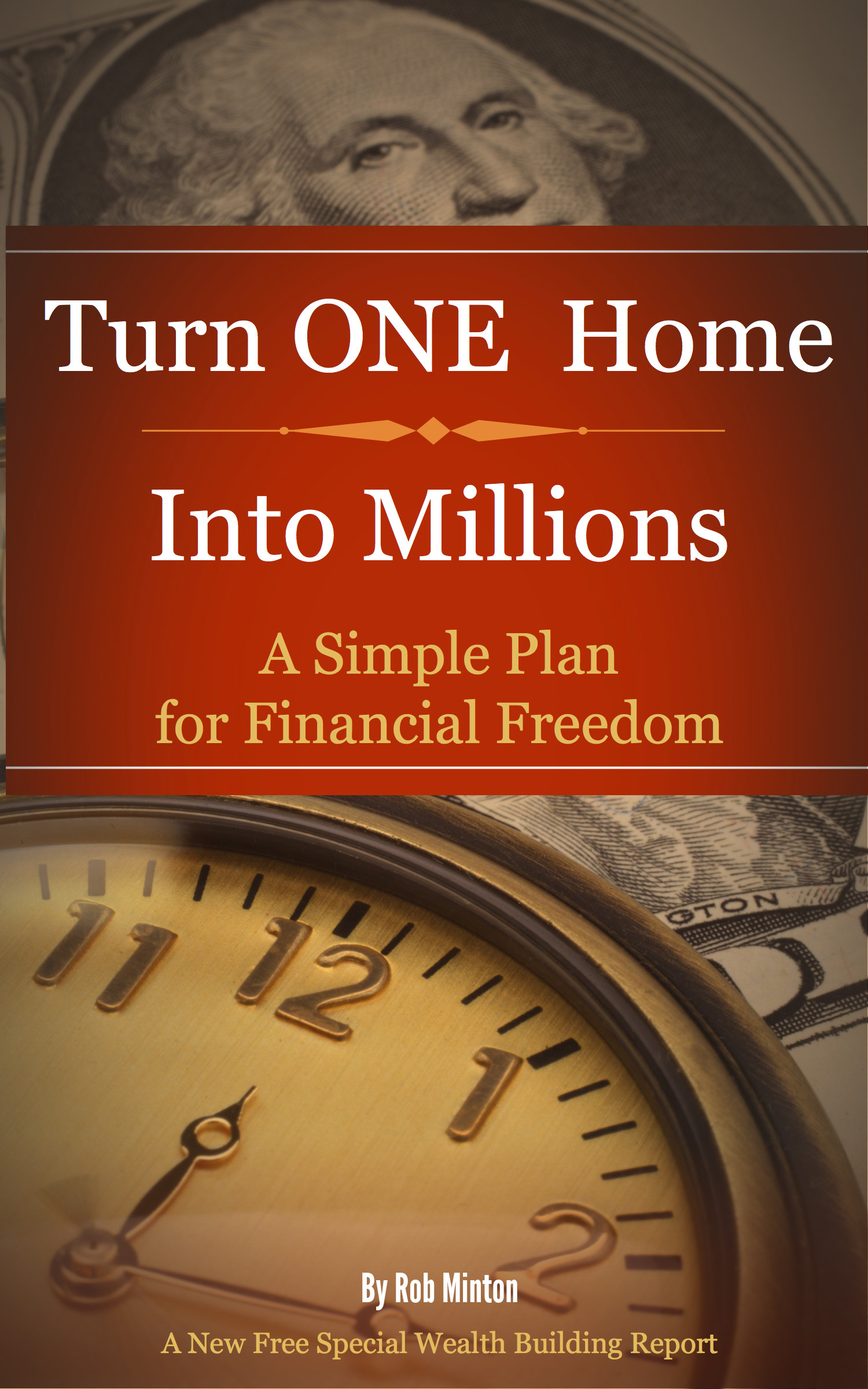 How to Turn One Home Into Millions